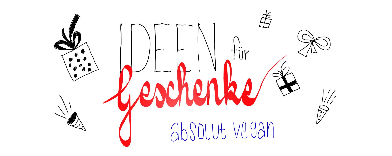 Mit unserer Liste zum perfekten Geschenk für Veganer.